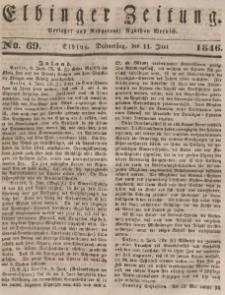 Elbinger Zeitung, No. 69 Donnerstag, 11. Juni 1846