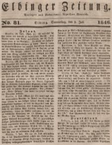 Elbinger Zeitung, No. 81 Donnerstag, 9. Juli 1846