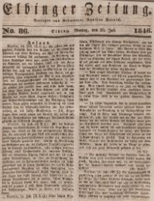 Elbinger Zeitung, No. 86 Montag, 20. Juli 1846