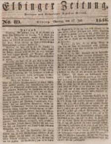 Elbinger Zeitung, No. 89 Montag, 27. Juli 1846