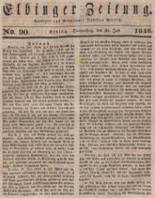 Elbinger Zeitung, No. 90 Donnerstag, 30. Juli 1846