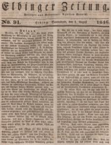 Elbinger Zeitung, No. 91 Sonnabend, 1. August 1846