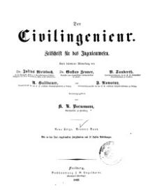 Der Civilingenieur : Zeitschrift für das Ingenieurwesen, 1863, Bd. 9.