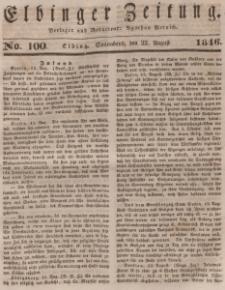 Elbinger Zeitung, No. 100 Sonnabend, 22. August 1846