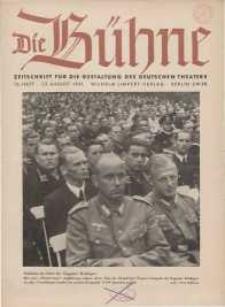 Die Bühne. Jg. [7], 1941, H. 16