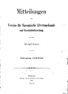 Mitteilunges des Vereins für Nassauische Altertumskunde und Geschichtsforschung an seine Mitglieder, 1902/1903, No. 1.