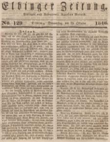 Elbinger Zeitung, No. 129 Donnerstag, 29. Oktober 1846