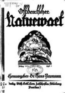 Ostdeutscher Naturwart : illustrierte Zeitschrift für das gesamte Gebiet der reinen und angewandten Naturwissenschaften, 1925, H. 3.