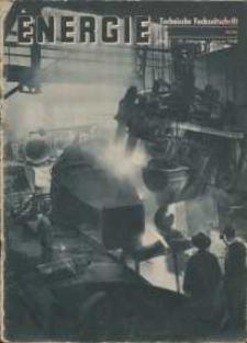 Energie - Technische Fachzeitschrift, 17. Jg. 1938, H. 1.