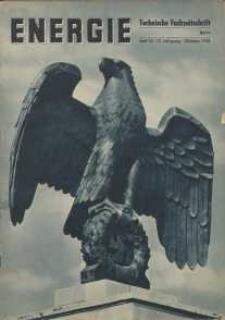 Energie - Technische Fachzeitschrift, 17. Jg. 1938, H. 10.