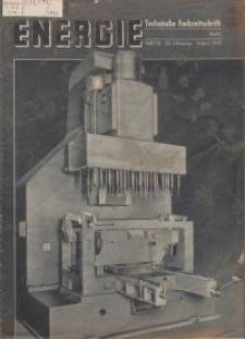 Energie - Technische Fachzeitschrift, 22. Jg. 1943, H. 7/8.
