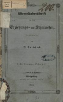 Vierteljahrschrift für das Erziehungs- und Schulwesen, 1845
