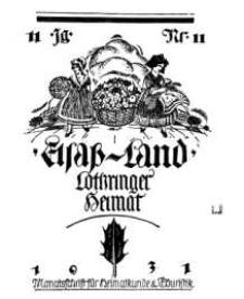 Elsaß-Land, Lothringer Heimat, 11. Jg. 1931, H. 11.