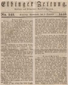 Elbinger Zeitung, No. 145 Sonnabend, 5. Dezember 1846