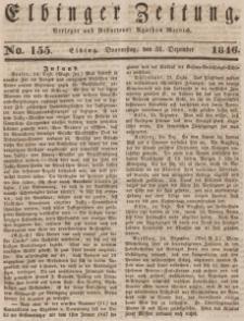 Elbinger Zeitung, No. 155 Donnerstag, 31. Dezember 1846