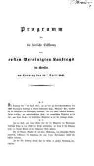 Programm für die feierliche Eröffnung des ersted Vereinigten Landtags in Berlin Am Sonntag den 11ten April 1847