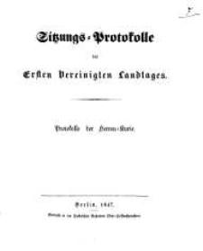 Sitzungs - Protokolle des ersten Vereinigten Landtages: Protokolle der Herren-Kurie