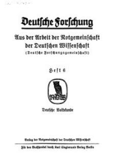 Deutsche Forschung. Aus der Arbeit der Notgemeinschaft der Deutschen Wissenschaft, 1928, H. 6.
