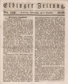 Elbinger Zeitung, No. 142 Donnerstag, 6. Dezember 1849