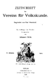 Zeitschrift des Vereins für Volkskunde, 18. Jahrgang, 1908, Heft 1.
