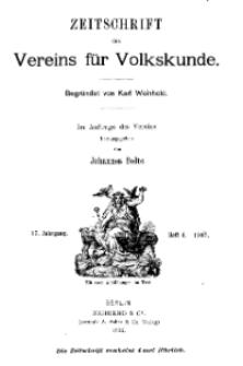 Zeitschrift des Vereins für Volkskunde, 17. Jahrgang, 1907, Heft 4.