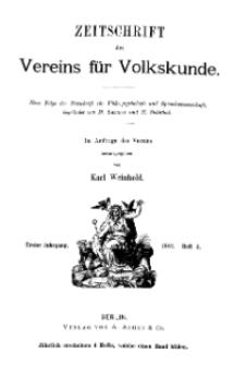 Zeitschrift des Vereins für Volkskunde, 1. Jahrgang, 1891, Heft 4.