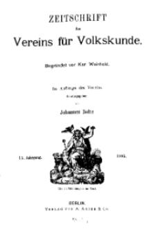 Zeitschrift des Vereins für Volkskunde, 15. Jahrgang, 1905, Heft 1.