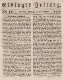 Elbinger Zeitung, No. 147 Montag, 17. Dezember 1849