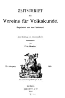 Zeitschrift des Vereins für Volkskunde, 23. Jahrgang, 1913, Heft 1.