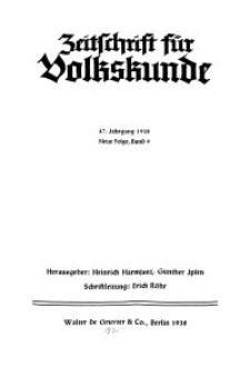 Zeitschrift des Vereins für Volkskunde, 47. Jahrgang, 1938, Band 9.