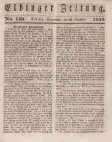 Elbinger Zeitung, No. 149 Sonnabend, 22. Dezember 1849