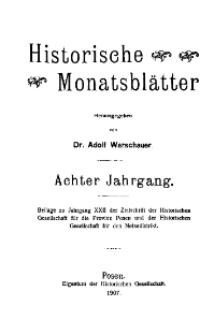 Historische Monatsblätter für die Provinz Posen, Jg. 8, 1907, Nr 1.