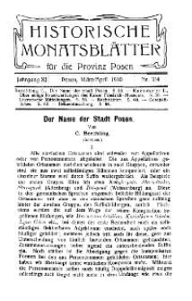 Historische Monatsblätter für die Provinz Posen, Jg. 11, 1910, Nr 3/4.