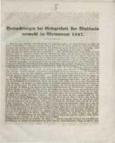Betrachtungen bei Gelegenheit der Wahlmännerwahl im Weinmonat 1847