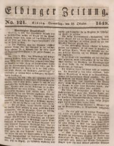Elbinger Zeitung, No. 121 Donnerstag, 18. Oktober 1849