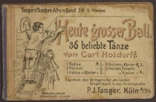 Heute grosser Ball. 36 beliebte Tänze. Violine I. - nuty
