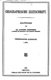Geographische Zeitschrift, 30. Jhrg., 1. Heft 1924