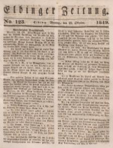 Elbinger Zeitung, No. 123 Montag, 22. Oktober 1849