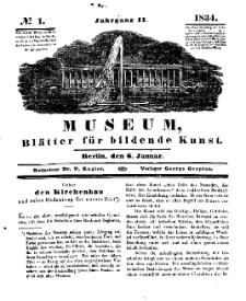 Museum, Blätter für bildende Kunst, Nr. 1, 6 Januar 1834, 2 Jhrg.