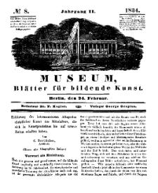 Museum, Blätter für bildende Kunst, Nr. 8, 24 Februar 1834, 2 Jhrg.
