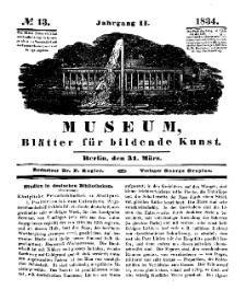 Museum, Blätter für bildende Kunst, Nr. 13, 31 März 1834, 2 Jhrg.
