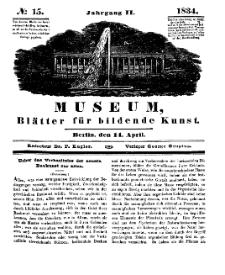 Museum, Blätter für bildende Kunst, Nr. 15, 14 April 1834, 2 Jhrg.