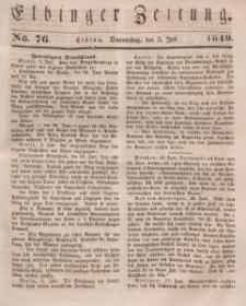 Elbinger Zeitung, No. 76 Donnerstag, 5. Juli 1849