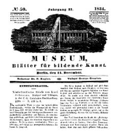 Museum, Blätter für bildende Kunst, Nr. 50, 15 December 1834, 2 Jhrg.