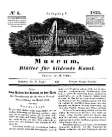 Museum, Blätter für bildende Kunst, Nr. 6, 11 Februar 1833, 1 Jhrg.