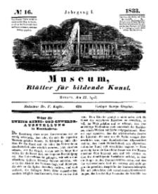 Museum, Blätter für bildende Kunst, Nr. 16, 22 April 1833, 1 Jhrg.