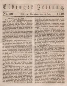 Elbinger Zeitung, No. 80 Sonnabend, 14. Juli 1849