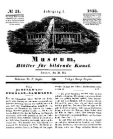 Museum, Blätter für bildende Kunst, Nr. 21, 28 Mai 1833, 1 Jhrg.