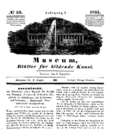 Museum, Blätter für bildende Kunst, Nr. 36, 9 September 1833, 1 Jhrg.