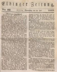 Elbinger Zeitung, No. 82 Donnerstag, 19. Juli 1849